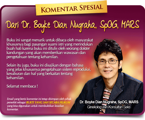 Komentar dr. Boyke Dian Nugraha, SpOG, MARS Tentang Buku Tips Hamil